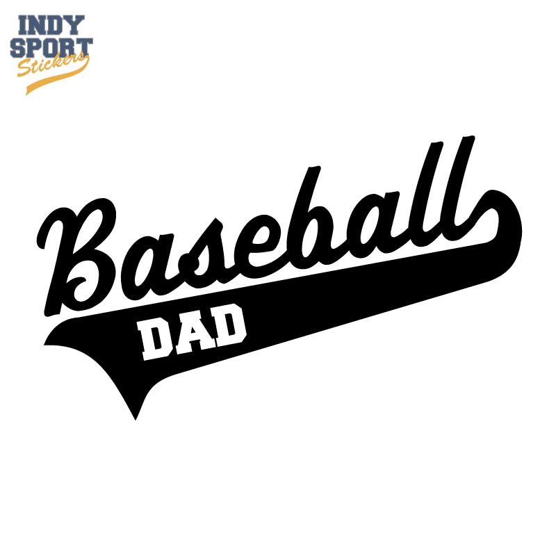 Baseball Dad Decal Sticker Custom Made